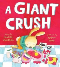 A Giant Crush (Hardcover)