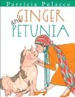 Ginger and Petunia (Hardcover)
