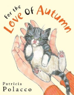 For the Love of Autumn (Hardcover)
