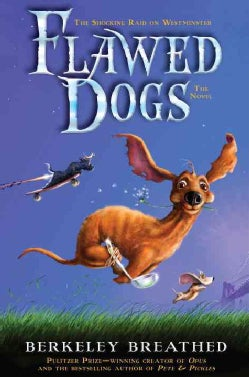 Flawed Dogs: The Shocking Raid on Westminster (Hardcover)