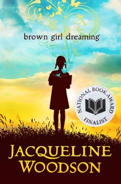 Brown Girl Dreaming (Hardcover)