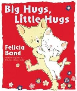 Big Hugs, Little Hugs (Hardcover)