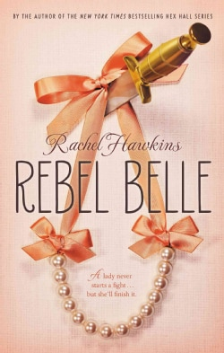 Rebel Belle (Hardcover)