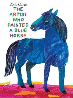 The Artist Who Painted a Blue Horse (Hardcover)
