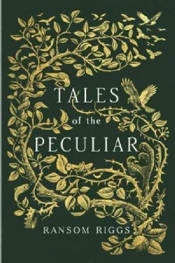 Tales of the Peculiar (Hardcover)
