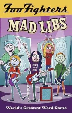 Foo Fighters Mad Libs (Paperback)