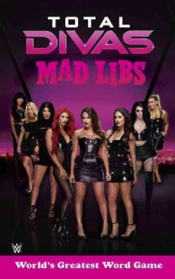 Total Divas Mad Libs (Paperback)