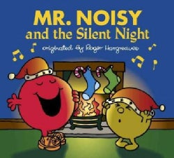 Mr. Noisy and the Silent Night (Paperback)