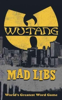 Wu-tang Clan Mad Libs (Paperback)