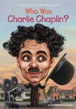Who Was Charlie Chaplin? (Hardcover)