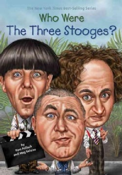 Who Were the Three Stooges? (Hardcover)