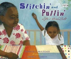 Stitchin' and Pullin': A Gee's Bend Quilt (Paperback)
