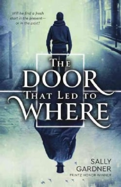 The Door That Led to Where (Hardcover)