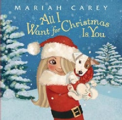All I Want for Christmas Is You (Hardcover)