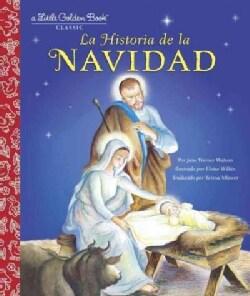 La Historia de la Navidad (Hardcover)
