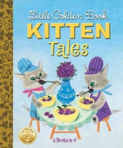 Little Golden Book Kitten Tales (Hardcover)