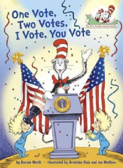 One Vote, Two Votes, I Vote, You Vote (Hardcover)