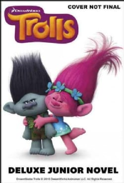 Trolls: The Junior Novelization (Hardcover)