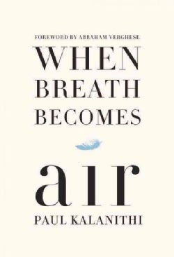 When Breath Becomes Air (CD-Audio)