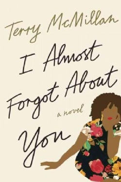 I Almost Forgot About You (Paperback)