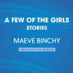 A Few of the Girls: Stories (CD-Audio)