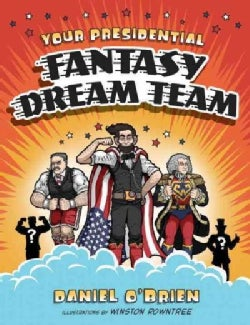 Your Presidential Fantasy Dream Team (CD-Audio)