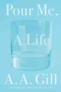 Pour Me a Life (Hardcover)