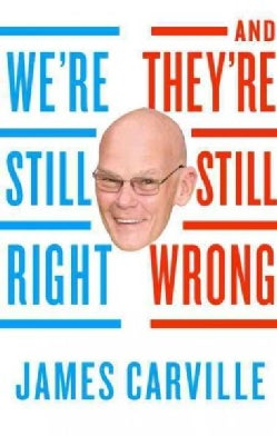 We're Still Right--And They're Still Wrong (Hardcover)