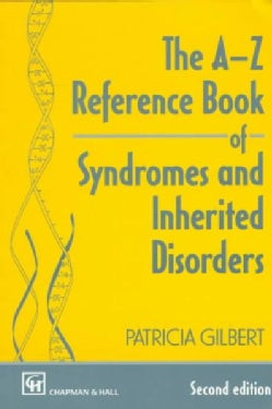 The A-Z Reference Book of Syndromes and Inherited Disorders (Paperback)