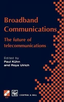 Broadband Communications: The Future of Telecommunications (Hardcover)