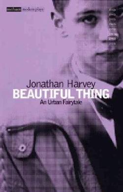 Beautiful Thing (Paperback)