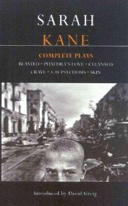 Complete Plays: Blasted/Phaedra's Love/Cleansed/Crave/4.48 Psychosis/Skin (Paperback)