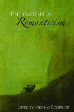Philosophical Romanticism (Paperback)