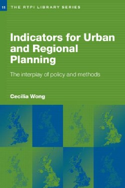 Indicators For Urban And Regional Planning: The Interplay of Policy and Methods (Paperback)