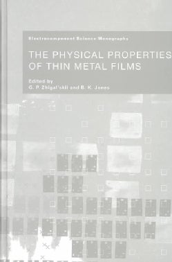 Physical Properties of Thin Metal Films (Hardcover)