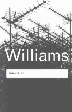 Television: Technology and Cultural Form (Paperback)