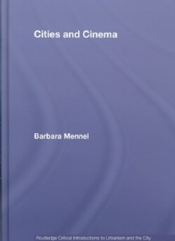 Cities And Cinema (Hardcover)