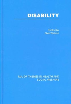 Disability: Major Themes in Health and Social Welfare (Hardcover)