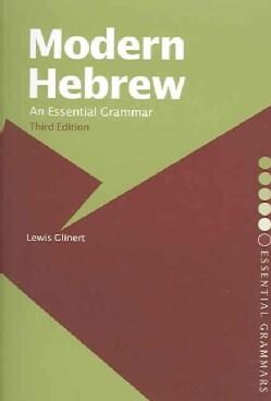 Modern Hebrew: An Essential Grammar (Paperback)