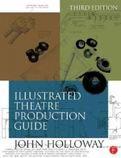 Illustrated Theatre Production Guide (Paperback)