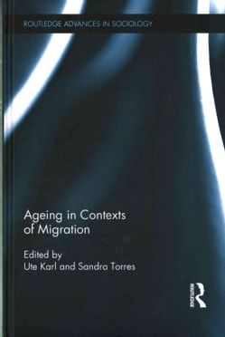 Ageing in Contexts of Migration (Hardcover)