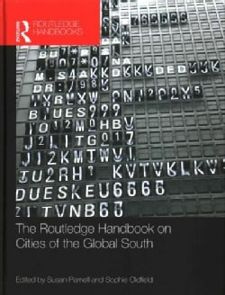 The Routledge Handbook on Cities of the Global South (Hardcover)