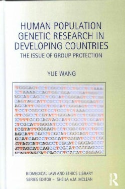 Human Population Genetic Research in Developing Countries: The Issue of Group Protection (Hardcover)
