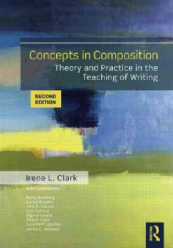 Concepts in Composition: Theory and Practice in the Teaching of Writing (Paperback)