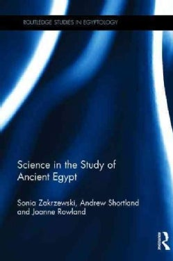 Science in the Study of Ancient Egypt (Hardcover)