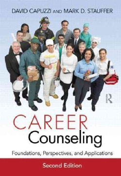 Career Counseling: Foundations, Perspectives, and Applications (Hardcover)