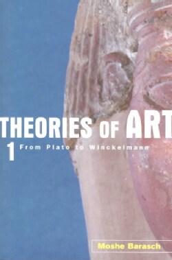 Theories of Art: From Plato to Winckelmann (Paperback)