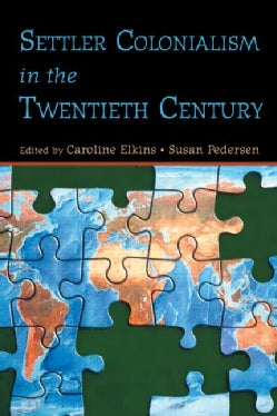 Settler Colonialism In The Twentieth Century