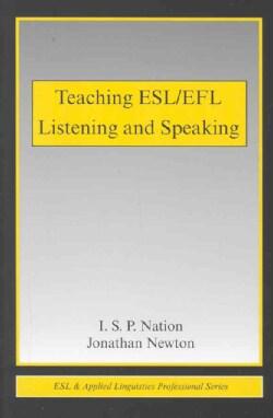 Teaching ESL/EFL Listening And Speaking (Paperback)