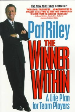 The Winner Within: A Life Plan for Team Players (Paperback)